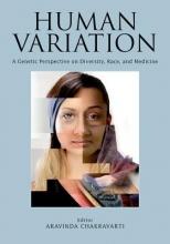 Aravinda Chakravarti Human Variation