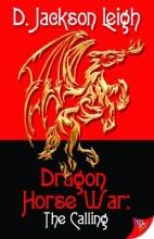 Leigh, D. Jackson Dragon Horse War