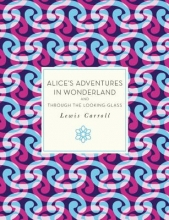 Carroll, Lewis Alice`s Adventures in Wonderland, and Through the Looking-Glass