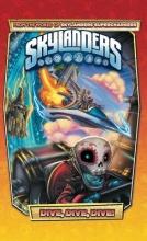 Marz, Ron,   Rodriguez, David A. Skylanders Superchargers