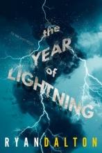Dalton, Ryan The Year of Lightning
