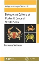 Santhanam, Ramasamy, Ph.D. Biology and Culture of Portunid Crabs of World Seas