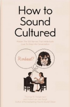 Hodgkinson, Thomas W.,   Van Den Bergh, Hubert How to Sound Cultured
