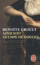 Benoite  Groult Ainsi Soit Olympe de Gouges