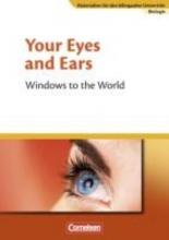 Mathews, Horst-Dieter Materialien für den bilingualen Unterricht 8./9. Schuljahr. CLIL-Modules: Biologie: Your Eyes and Ears - Windows to the World