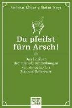 Mayr, Stefan Du pfeifst frn Arsch!