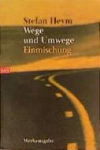 Heym, Stefan Wege und Umwege