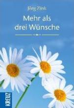 Zink, Jörg Mehr als drei Wünsche