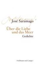 Saramago, José ber die Liebe und das Meer