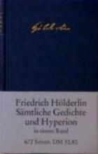 Hölderlin, Friedrich Sämtliche Gedichte und Hyperion