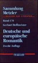 Hoffmeister, Gerhart Deutsche und europäische Romantik
