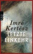 Kertész, Imre Letzte Einkehr