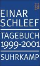 Schleef, Einar Tagebuch 1999-2001
