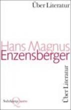 Enzensberger, Hans Magnus Scharmützel und Scholien