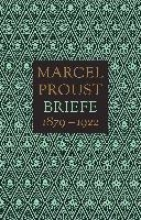 Proust, Marcel Briefe 1879 - 1922 (2 Bde.)