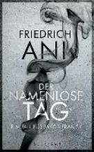 Ani, Friedrich Der namenlose Tag