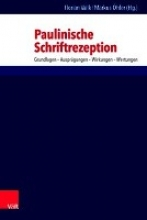 Wilk, Florian,   Öhler, Markus Paulinische Schriftrezeption