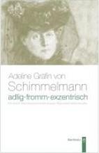 Albrecht, Ruth Adlig, fromm, exentrisch