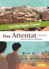 Dauvillier, Loïc Das Attentat