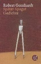 Gernhardt, Robert Spter Spagat