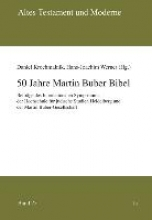 50 Jahre Martin Buber Bibel
