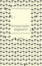 Steinbacher, Christian Winkschaden, abgesetzt