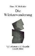 Mühlethaler, Hans Die Wüstenwanderung