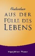 Frantzen, Birgit Johanna Gedanken aus der Fülle des Lebens
