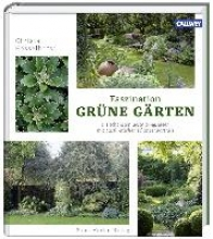 Hasselhorst, Christa Faszination Grüne Gärten