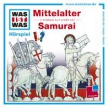 Haderer, Kurt Was ist was Hörspiel-CD: MittelalterSamurai