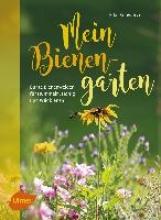 Schwarzer, Elke Mein Bienengarten