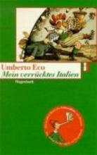 Eco, Umberto,   Kröber, Burkhart Mein verrücktes Italien