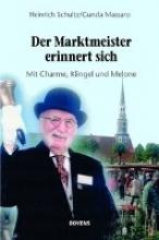 Schultz, Heinrich Der Marktmeister erinnert sich