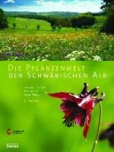 Müller, Theo Die Pflanzenwelt der Schwäbischen Alb