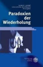 Paradoxien der Wiederholung