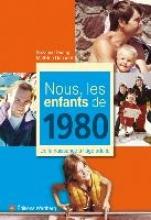 Duarig, Suzanne Nous, les enfants de 1980