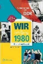 Ludeck, Nadine Wir vom Jahrgang 1980. Aufgewachsen in der DDR