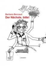 Bercaud, Barbara Der N?chste, bitte!