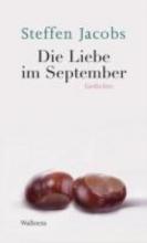 Jacobs, Steffen Die Liebe im September