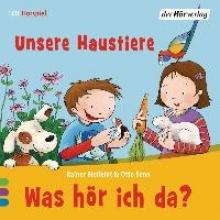 Bielfeldt, Rainer Was hör ich da? Unsere Haustiere