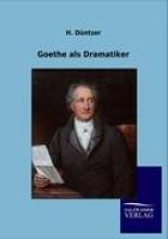 Düntzer, H. Goethe als Dramatiker