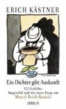 Kästner, Erich Ein Dichter gibt Auskunft