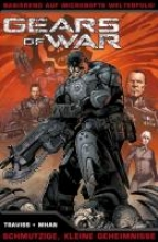 Traviss, Karen Gears of War 04. Schmutzige, kleine Geheimnisse
