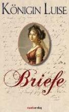 Luise, Königin von Preußen Briefe