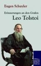 Schuyler, Eugen Erinnerungen an den Grafen Leo Tolstoi