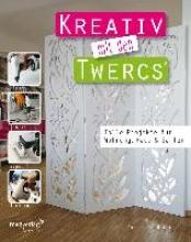 Rechl, Christine Kreativ mit den Twercs®