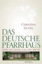Eichel, Christine Das deutsche Pfarrhaus