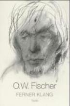 Fischer, O W Ferner Klang