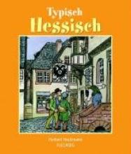 Heckmann, Herbert Typisch Hessisch