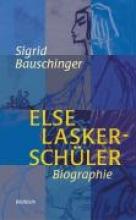 Bauschinger, Sigrid Else Lasker-Schüler.